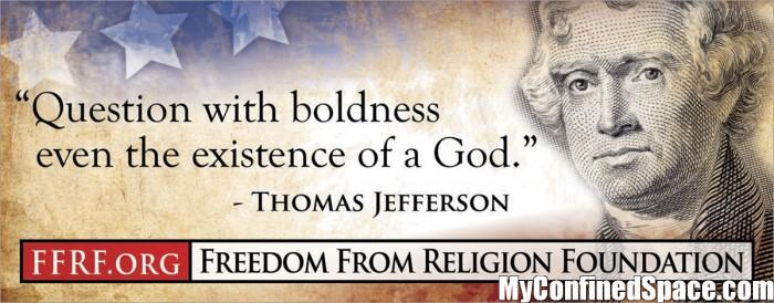 Question with boldness even the existence of a God